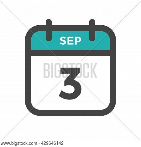 September 3 Calendar Day Or Calender Date For Deadline And Appointment