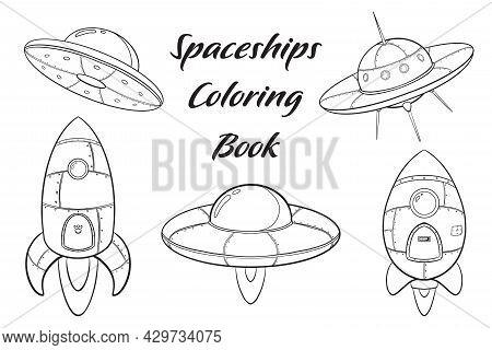 Cartoon Spaceships Coloring Page. Spacecraft And Rocket Sketch. Cosmos Transportation Illustration F