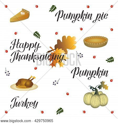 Thanksgiving Flat Art Set With Thanksgiving Symbols And Hand Lettering, Turkey, Pumpkin, Pumpkin Pie