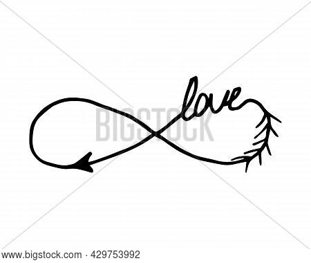 Infinity Sign Hand Drawn Illustration With Word Love. Modern Doodle Outline. Hand Written Calligraph