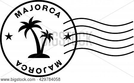 Majorka Stamp Sign With Postage Markings. Circular Stamp With Palm Trees Inside, Words Majorca And W