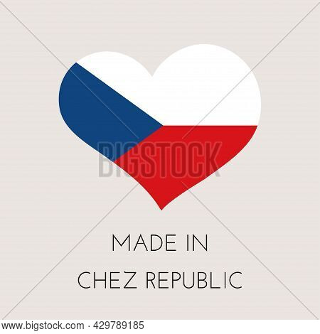 Heart Shaped Label With Czech Flag. Made In Czech Republic Sticker. Factory, Manufacturing And Produ