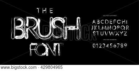Brush Font Alphabet Letters. Hand Drawn Grunge Paint Typography. Ink Pen Bold Typographic Design. Di