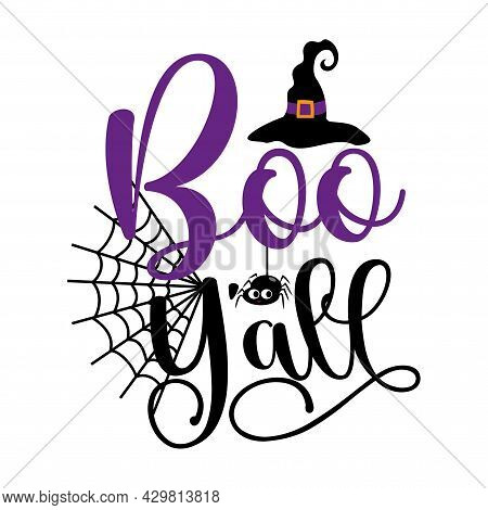 Boo Y'all - Cute Spider And Witch Hat For Halloween. Good For Child Fashion, Poster, Card, Label Par