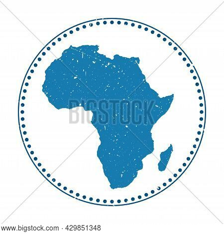 Africa Sticker. Travel Rubber Stamp With Map Of Continent, Vector Illustration. Can Be Used As Insig