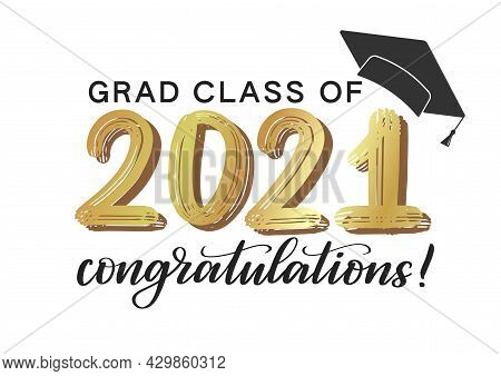 Congratulation Graduates Class Of 2021 Concept Design. Congrats Grad Design Concept. Congrats Gradua