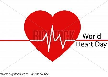 A Creative Illustration Of The Concept Of The World Heart Day, A Banner Or A Poster. A Red Heart Wit