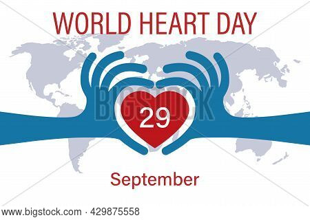 The Concept Of The World Heart Day. September 29. Abstract Blue Hands Are Folded In The Shape Of A H