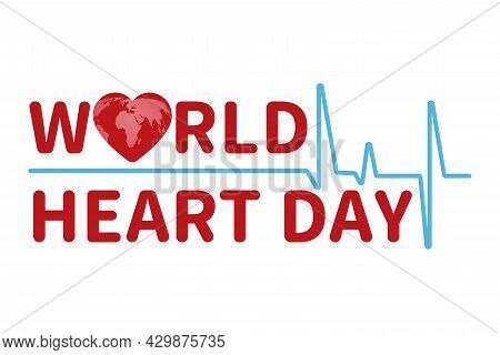 Creative Illustration Of The Concept Of The World Heart Day. A Poster Or Banner Of The World Heart D