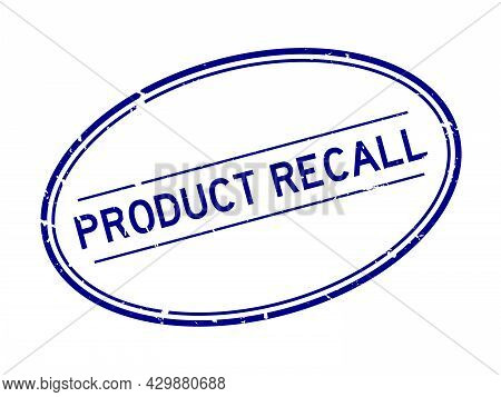 Grunge Blue Product Recall Word Oval Rubber Seal Stamp On White Background