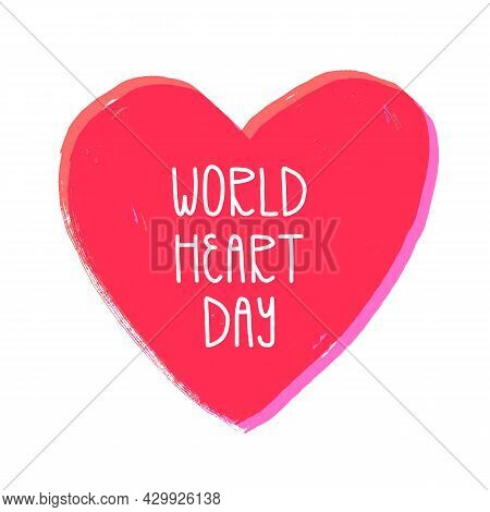 World Heart Day Card, Banner Design. Cardiovascular Disease Awareness Day. Textured Hand-drawn Heart