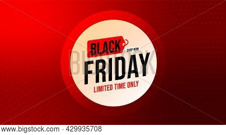 Black Friday November Seasonal Sale Advertisement Template. Limited Time Discount And Last Chance To