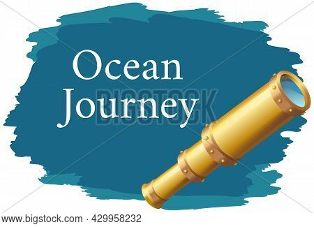 Ocean Journey, Sea Story Spirit Of Adventures And Travel Poster. Marine Cruise And Travelling Advert