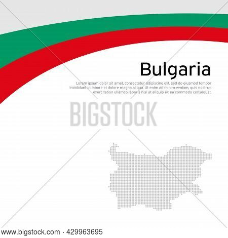 Bulgaria Flag, Mosaic Map On White Background. Wavy Ribbon With The Bulgarian Flag. Vector Banner De