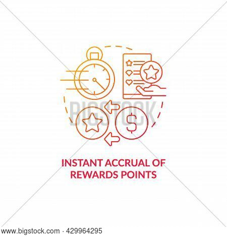 Instant Accrual Of Rewards Points Red Gradient Concept Icon. Meet Customers Needs Abstract Idea Thin