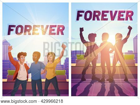 Forever Friends Posters. Concept Of Friendship, Cooperation, Union. Vector Flyers With Cartoon Illus