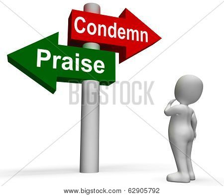 Condemn Praise Signpost Means Appreciate Or Blame