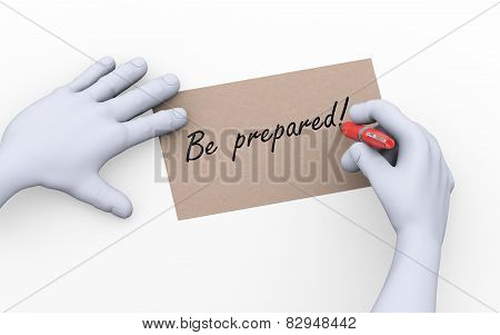 3D Man Writing Be Prepared Illustration