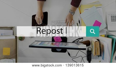 Repost Posting Social Media Network Internet Online Concept