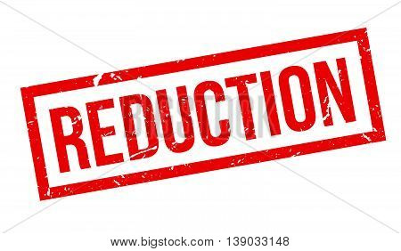 Reduction Rubber Stamp
