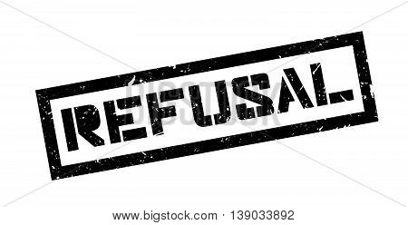Refusal Rubber Stamp