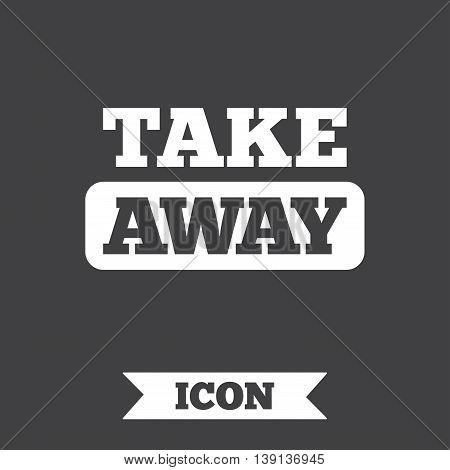 Take away sign icon. Takeaway food or coffee drink symbol. Graphic design element. Flat take away symbol on dark background. Vector
