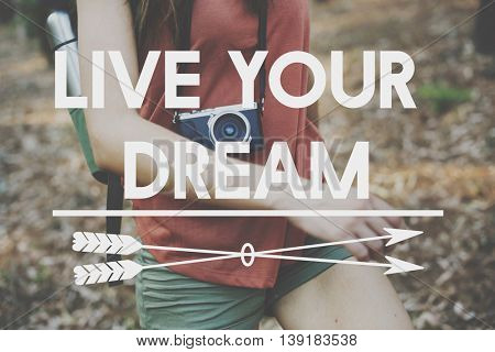 Live Your Dream YOLO You Only LIve Once Concept
