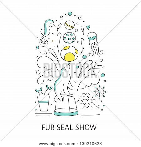 Vector doodle illustration for oceanarium or dolphinarium. Clean elegant fur seal show background. For posters, cards, brochures and flyers, souvenirs, invitations, website designs.