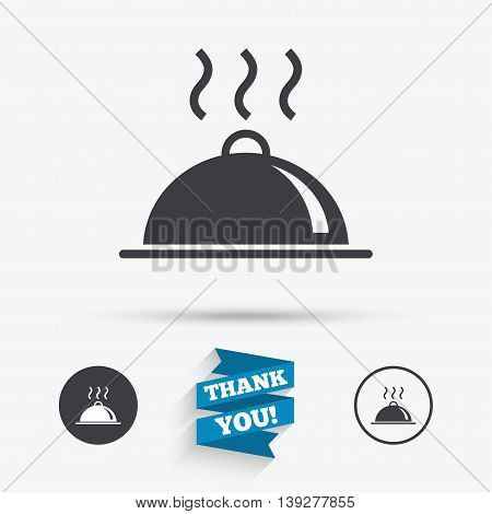 Food platter serving sign icon. Table setting in restaurant symbol. Hot warm meal. Flat icons. Buttons with icons. Thank you ribbon. Vector