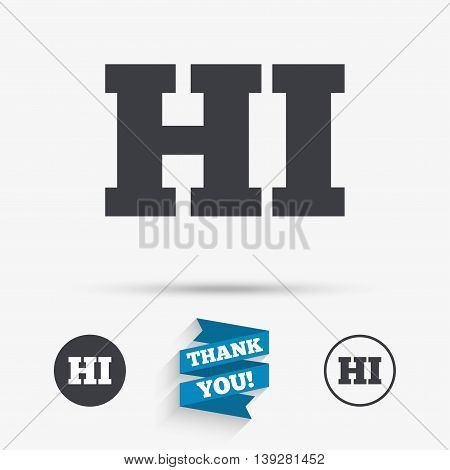 Hindi language sign icon. HI India translation symbol. Flat icons. Buttons with icons. Thank you ribbon. Vector