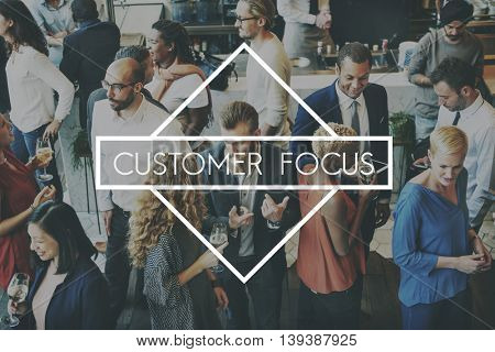 Customer Focus Satisfaction Services Happy Good Concept