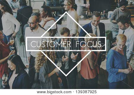 Customer Focus Satisfaction Services Happy Good Concept