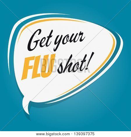 get your flu shot retro speech balloon
