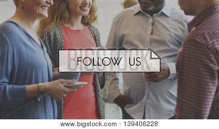 Join Us Follow Interaction Connection Concept