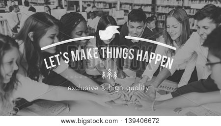 Let's Make Things Happen Progress Take Action Concept