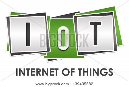 IOT - Internet Of Things text alphabets written over green grey background. poster