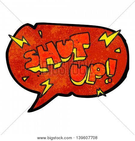 freehand speech bubble textured cartoon shut up! symbol