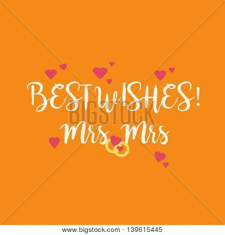 Cute wedding Best Wishes Mrs Mrs congratulations card for a lesbian couple with pink hearts and golden rings on orange background.