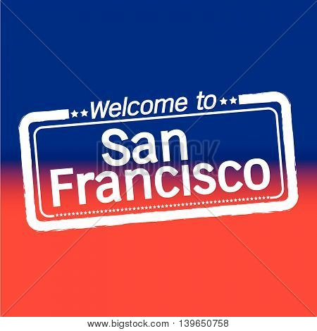Welcome to San Francisco City illustration design