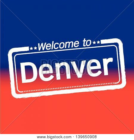 an images of Welcome to Denver City illustration design