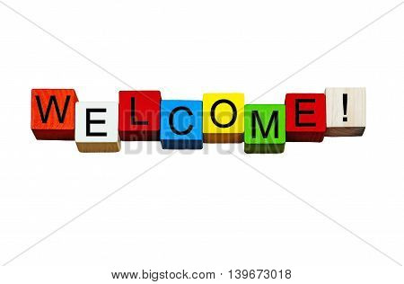 Welcome sign or banner, friendly greeting for business customers, PR, and welcoming guests - isolated on white backgroud.