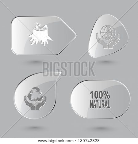 4 images: stub, protection world, protection sea life, 100% natural. Ecology set. Glass buttons on gray background. Vector icons.