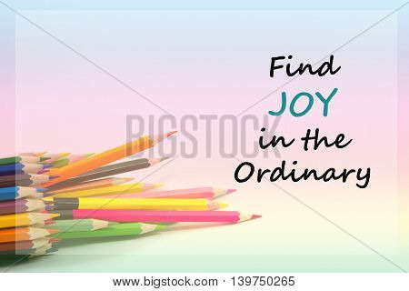 Inspirational Motivational Quote On Color Pencil Background