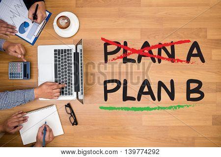 Plan B     (cross Plan A, Underline Plan B Concept)