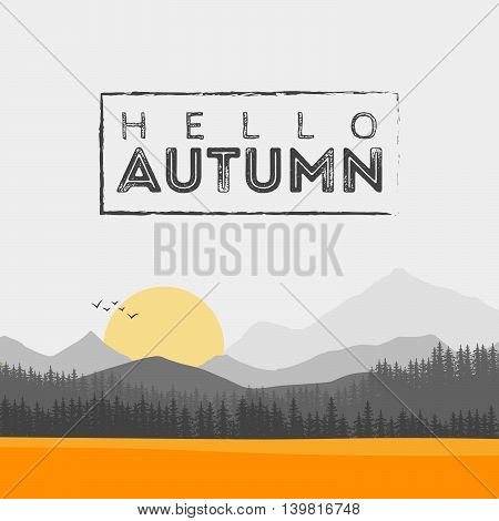 Vector of autumn landscape. Forest and Hello Autumn