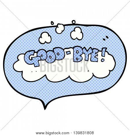 freehand drawn comic book speech bubble cartoon good-bye symbol