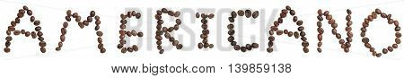 Isolated Word 'americano' Make From Coffee Bean On White Background