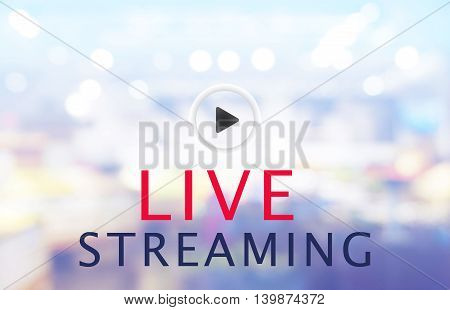bokeh blur background - LIVE STREAMING concept