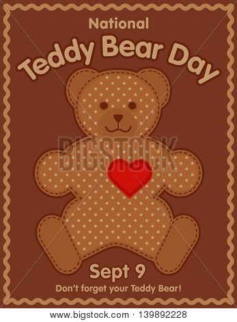 Teddy Bear Day, national holiday in USA on September 9, favorite child toy with heart full of love, rick rack frame.