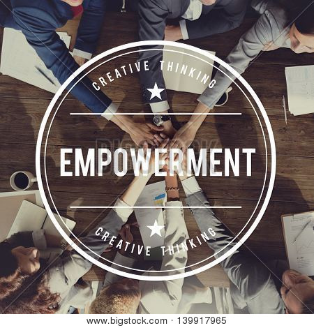 Empowerment Empowering Liberate Authorize Approval Concept poster